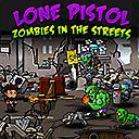 Самотен пистолет: зомбита по улиците