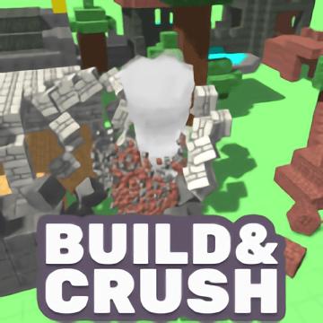 Build and Crush