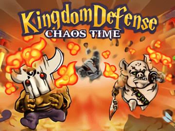 Kingdom Defense Chaos Time